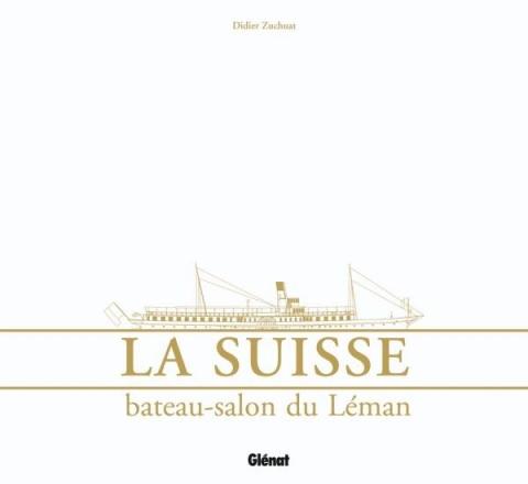 La Suisse bateau-salon du Léman
