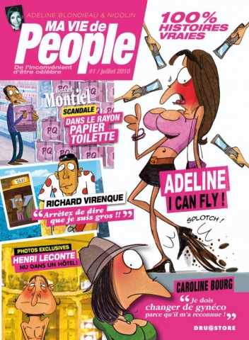 Ma vie de people - Tome 01