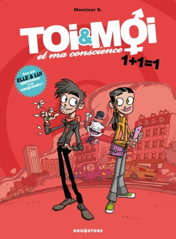 Toi & Moi et ma conscience - Tome 01