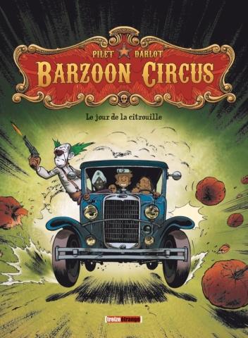 Barzoon Circus - Tome 01