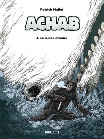 Achab - Tome 04