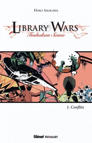 Library Wars - Tome 01