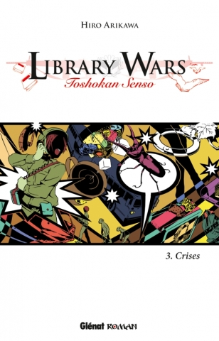 Library Wars - Tome 03