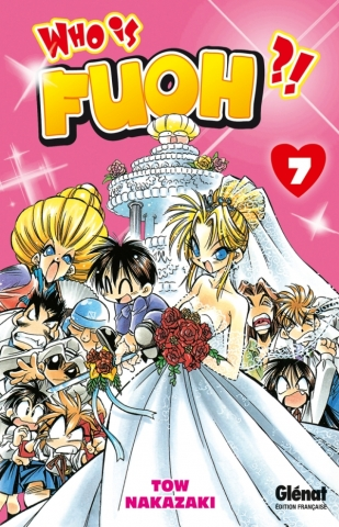 Who is Fuoh ?! - Tome 07
