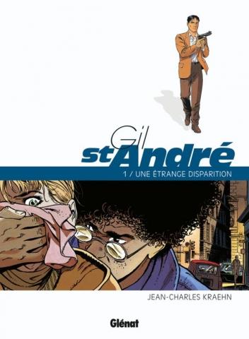 Gil Saint-André - Tome 01 - Nouvelle édition