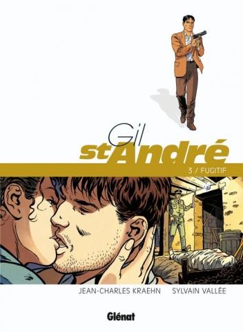 Gil Saint-André - Tome 03 - Nouvelle édition