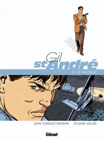 Gil Saint-André - Tome 04 - Nouvelle édition