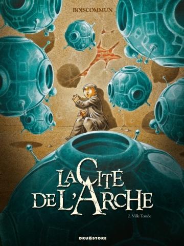 La Cité de l'Arche - Tome 02