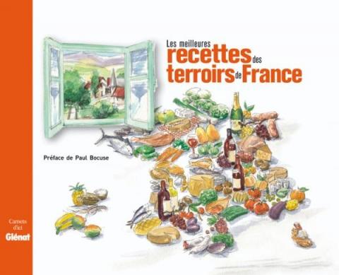 Les meilleures recettes des terroirs de France