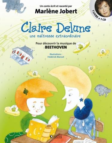 Claire Delune - Une maîtresse extraordinaire