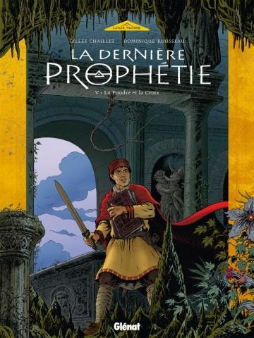 La Dernière Prophétie - Tome 05