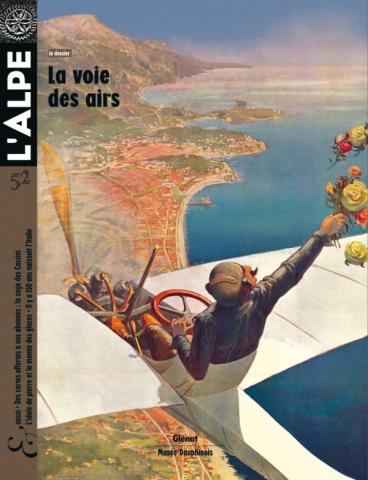 L'Alpe 52 - La voie des airs