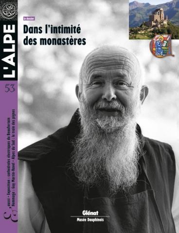 L'Alpe 53 - Dans l'intimité des monastères