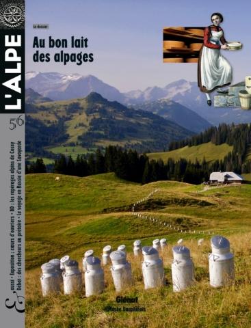 L'Alpe 56 - Au bon lait des alpages