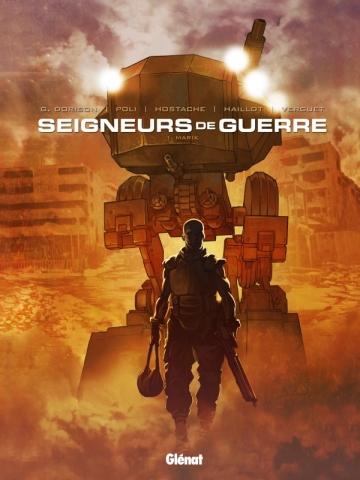 Les Seigneurs de guerre - Tome 01