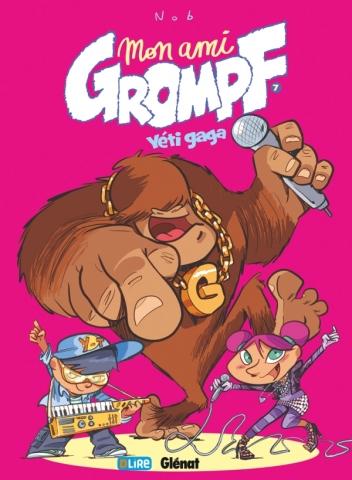 Mon Ami Grompf - Tome 07