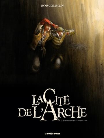 La Cité de l'Arche - Tome 03