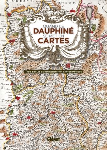 Quand le Dauphiné se met en cartes