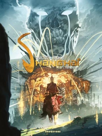 Shanghaï - Tome 03