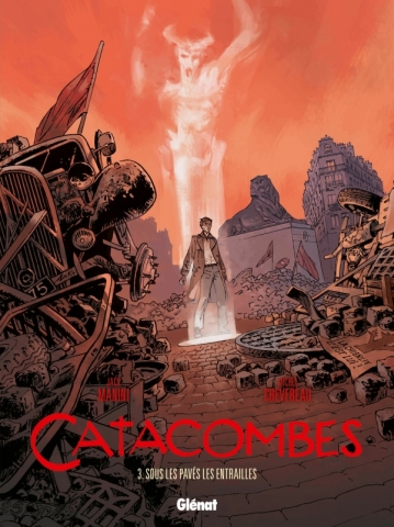 Catacombes - Tome 03