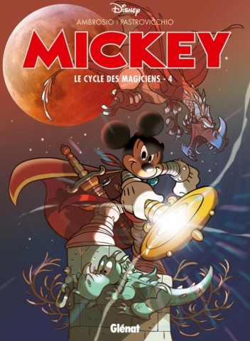 Mickey - Le Cycle des magiciens - Tome 04