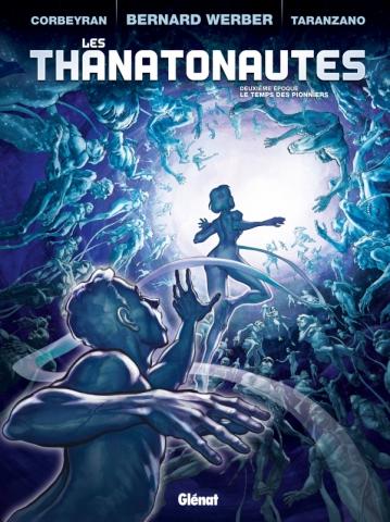 Les Thanatonautes - Tome 02