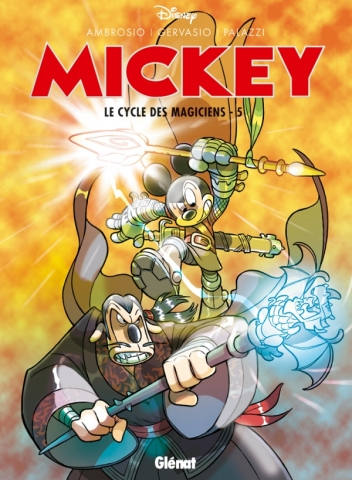Mickey - Le Cycle des magiciens - Tome 05