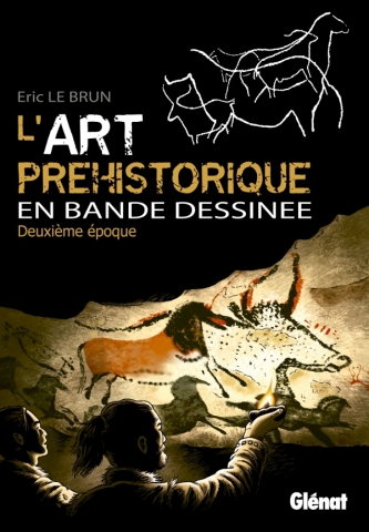 L'art préhistorique en BD - Tome 02