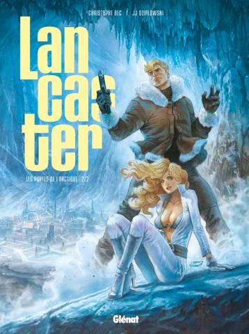 Lancaster - Tome 02