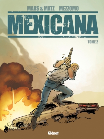 Mexicana - Tome 02