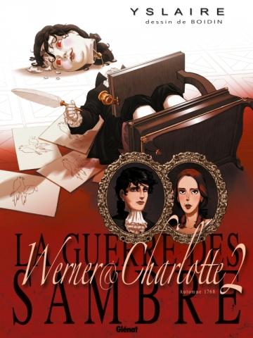 La Guerre des Sambre - Werner et Charlotte - Tome 02 NE