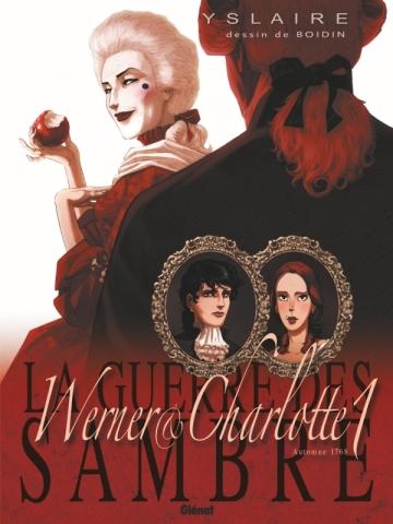 La Guerre des Sambre - Werner et Charlotte - Tome 01 NE
