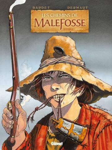 Les Chemins de Malefosse - Intégrale Chapitre I