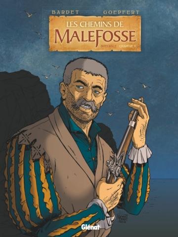 Les Chemins de Malefosse - Intégrale Chapitre V