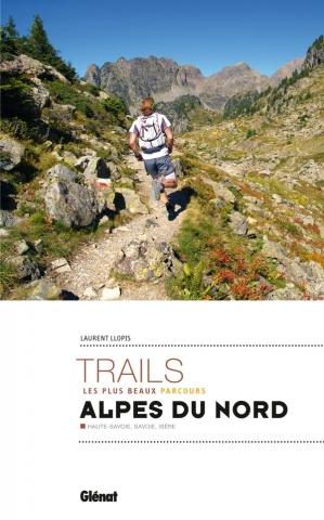 Les plus beaux trails des Alpes du Nord
