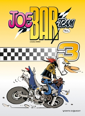 Joe Bar Team - Tome 03