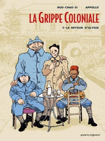 La Grippe Coloniale - Tome 01