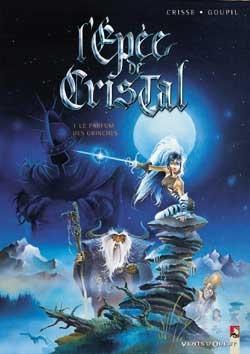 L'Épée de cristal - Tome 01