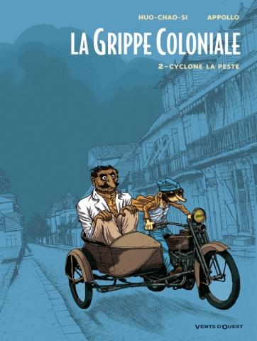 La Grippe Coloniale - Tome 02