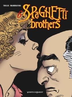 Spaghetti Brothers - Tome 06