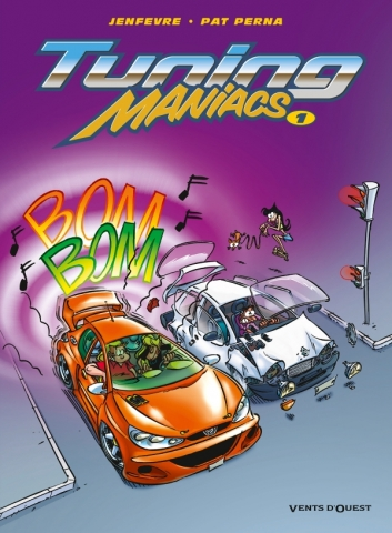 Tuning Maniacs - Tome 01