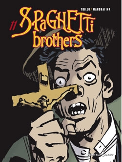 Spaghetti Brothers - Tome 11