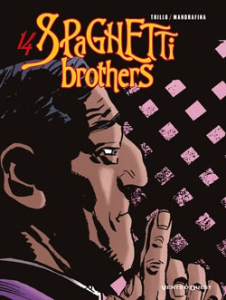 Spaghetti Brothers - Tome 14