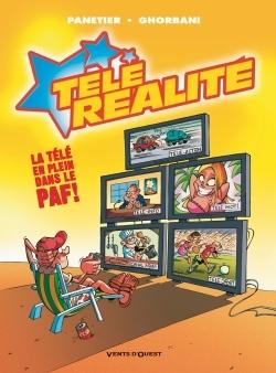 Télé Réalité - Tome 01
