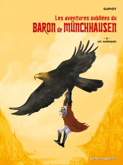 Les aventures oubliées du Baron de Münchhausen - Tome 02