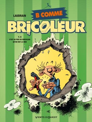 B comme Bricoleur - Tome 02