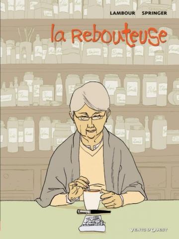 La Rebouteuse