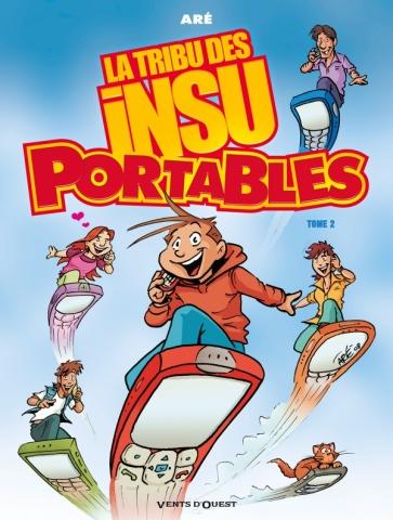 La Tribu des Insu'Portables - Tome 02