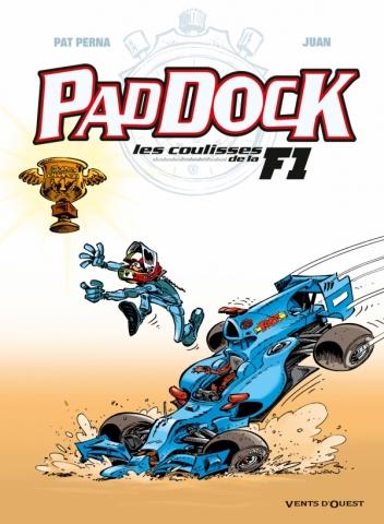 Paddock, les coulisses de la F1 - Tome 04