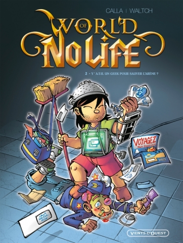World of no life - Tome 02